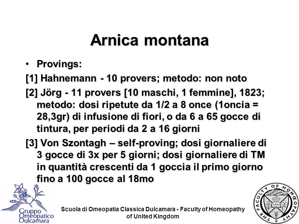 Arnica montana Provings: [1] Hahnemann - 10 provers; metodo: non noto